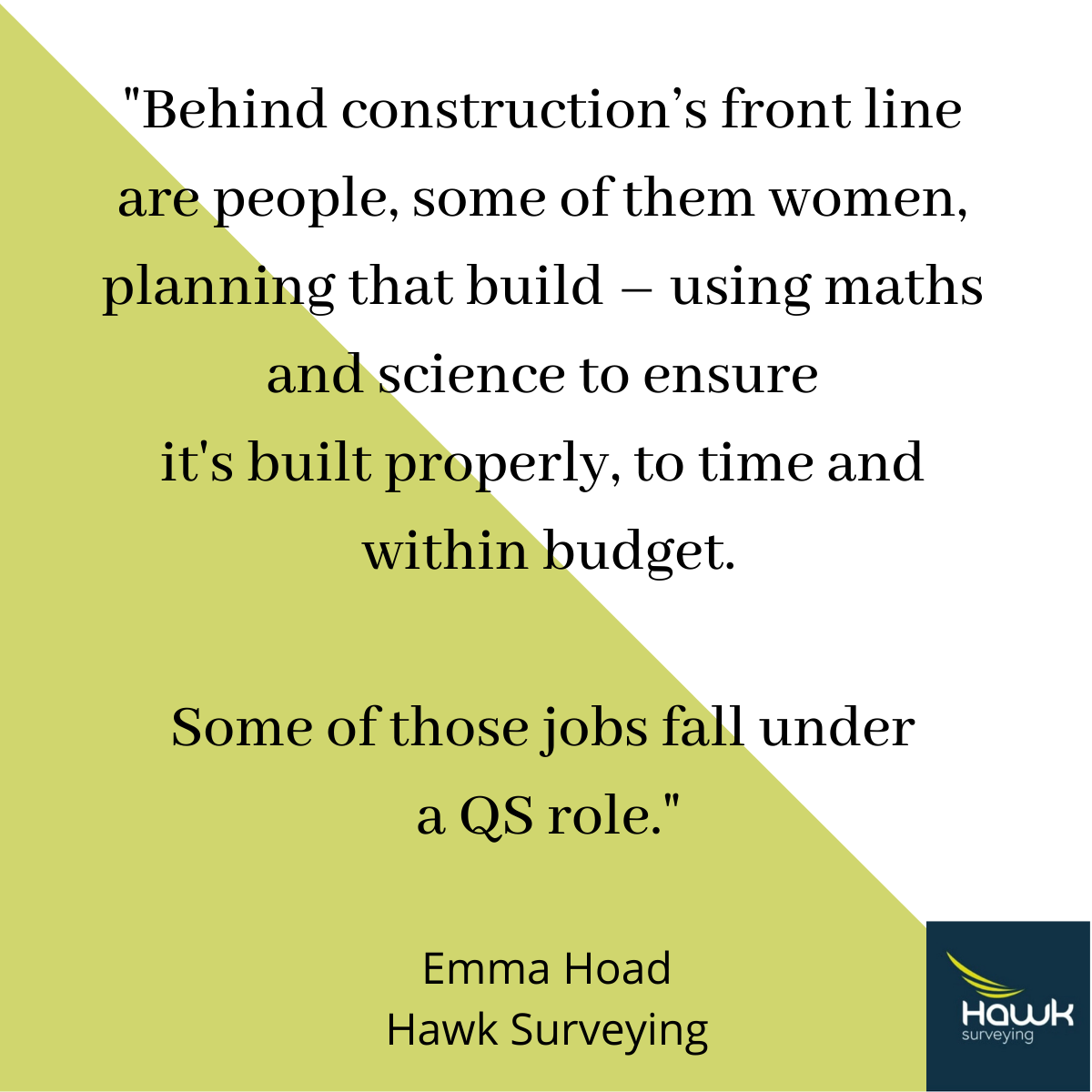 quote from Emma Hoad about being a female surveyor